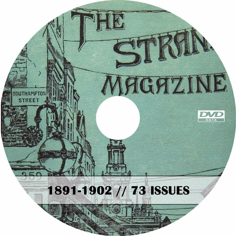 STRAND MAGAZINE - 73 ANTIQUE ISSUES - 5 DVDs - VICTORIAN LONDON 1800s HISTORY