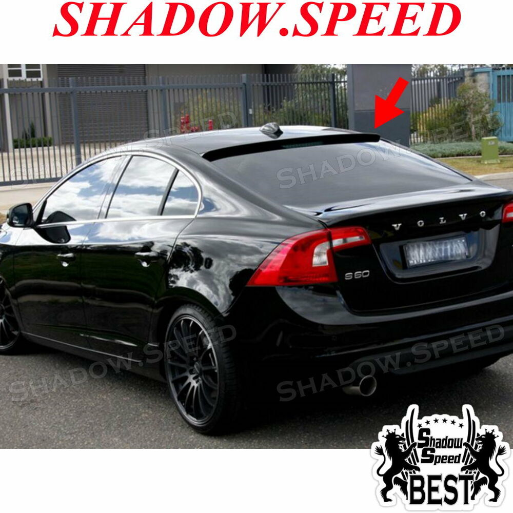 2010 Volvo S80 For Sale: UNPAINTED B Type Rear Roof Spoiler Wing For VOLVO S60 T5