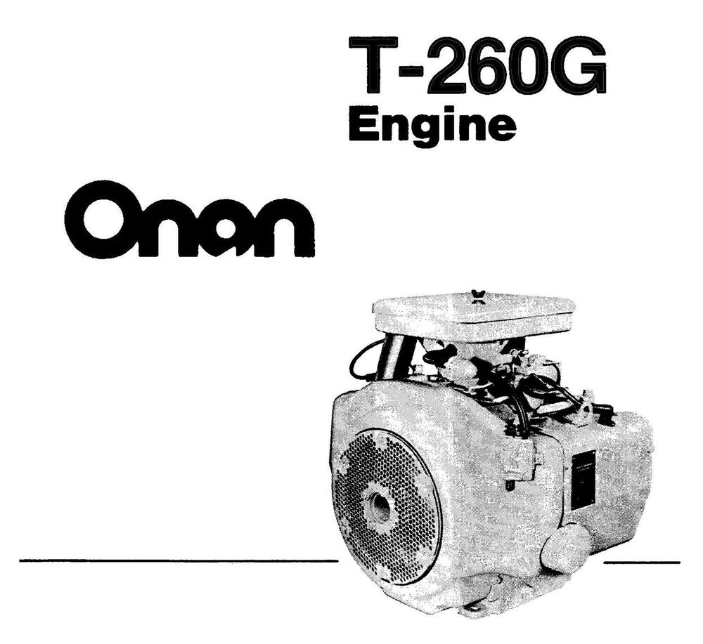 Onan P216 P218 P220 P224 Engine Service Repair Manual: Onan T-260 ENGINE Parts, SERVICE, Op MANUALS -3