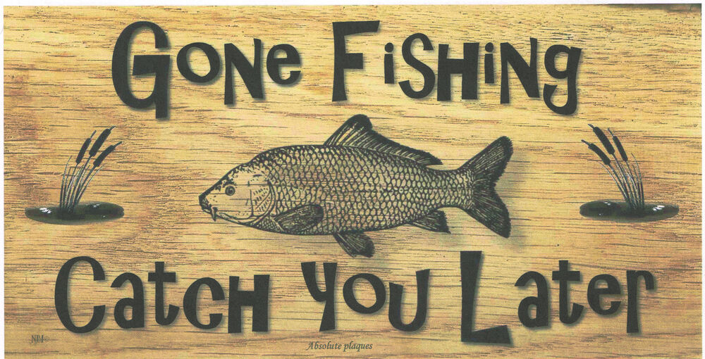 """Wooden plaques handmade signs gifts"""" Gone Fishing"""" Angler"""