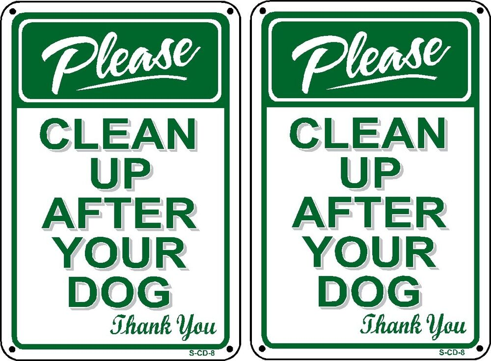 Please Pick Up Your Dog S Poop Sign