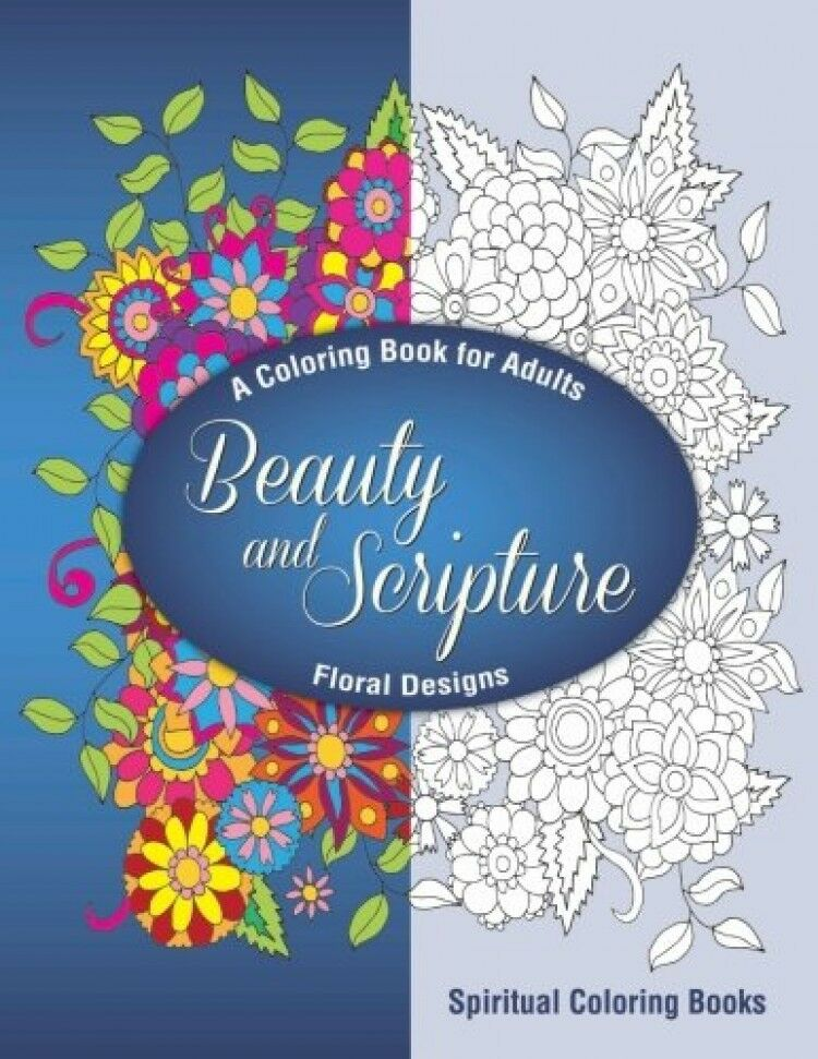 Beauty And Scripture A Coloring Book For Adults New Free