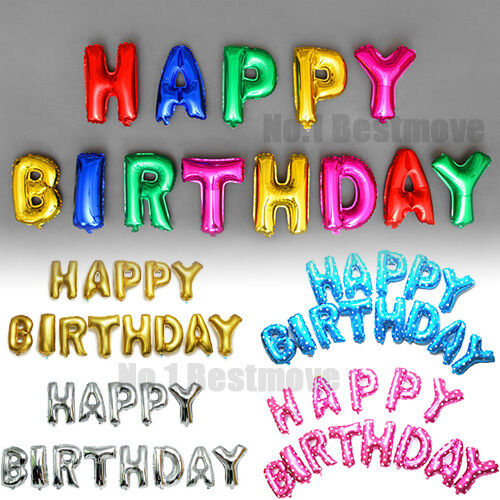 happy birthday letter 13pcs quot happy birthday quot letters foil balloons for birthday 22083