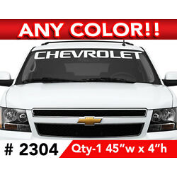 CHEVROLET TEXT ONLY WINDSHIELD DECAL STICKER 45''x4 Any 1 Color