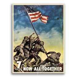 1940s  Now . . . All Together  Iwo Jima WWII Historic War Poster - 18x24