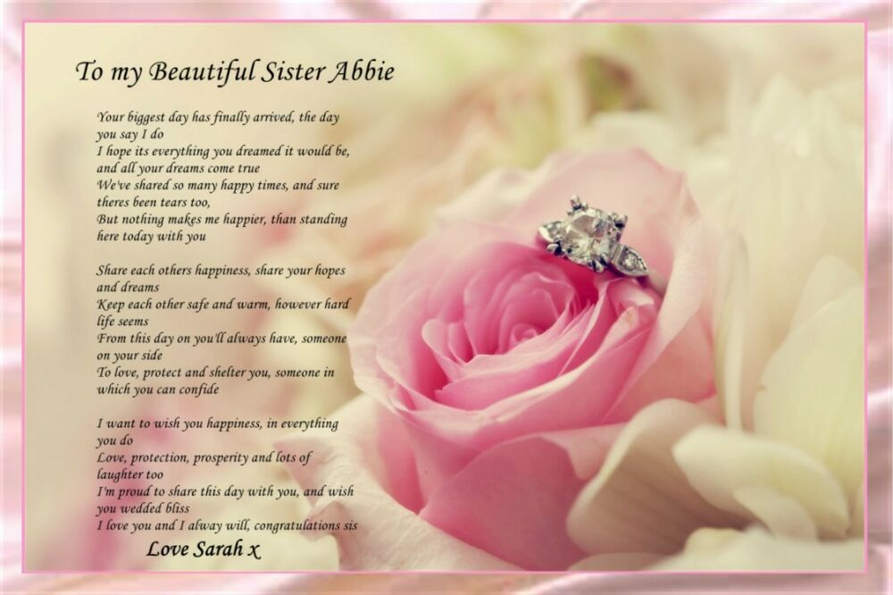 PERSONALISED TO MY SISTER ON HER WEDDING DAY POEM IDEAL FOR PICTURE FRAME A4