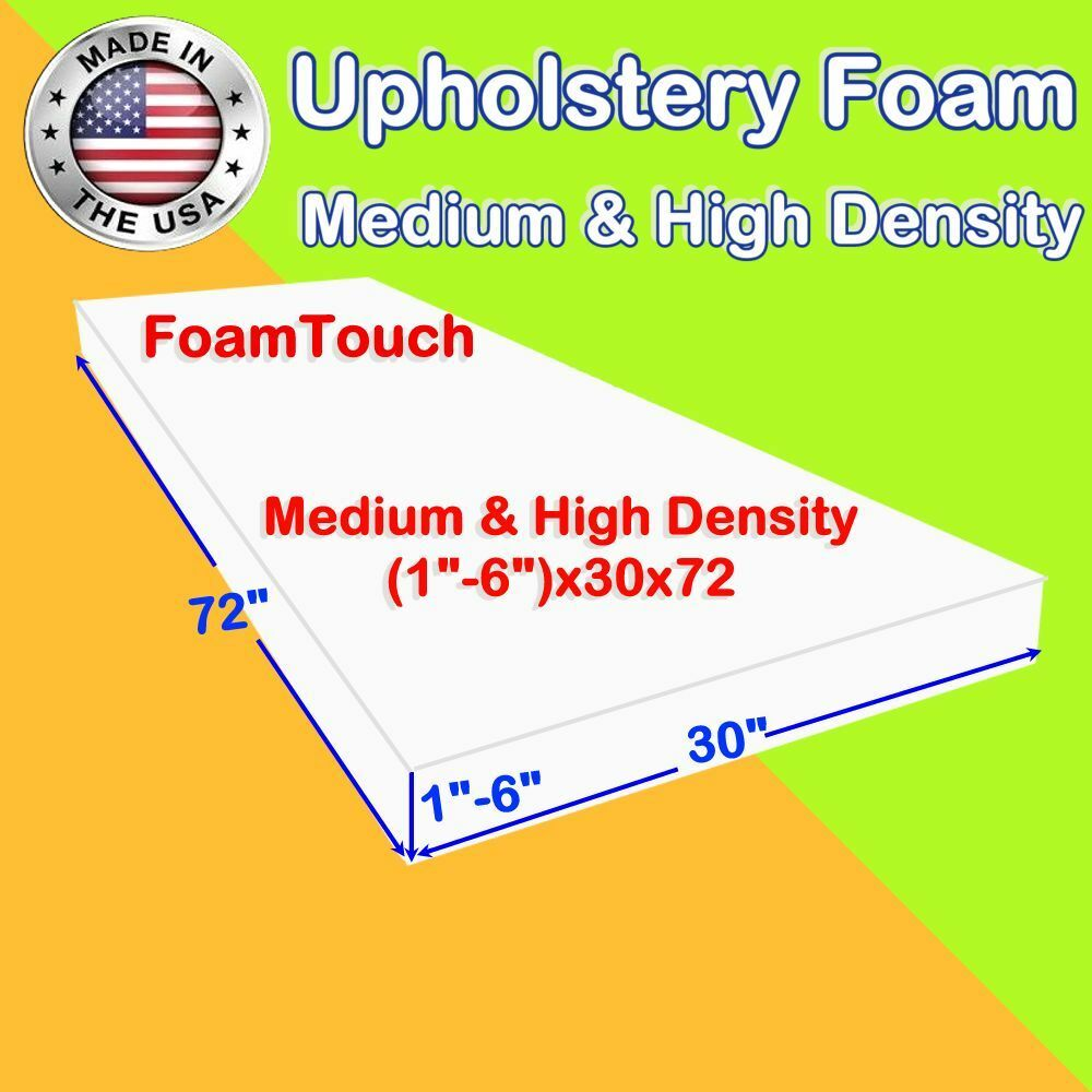 High and medium density foamtouch upholstery foam size