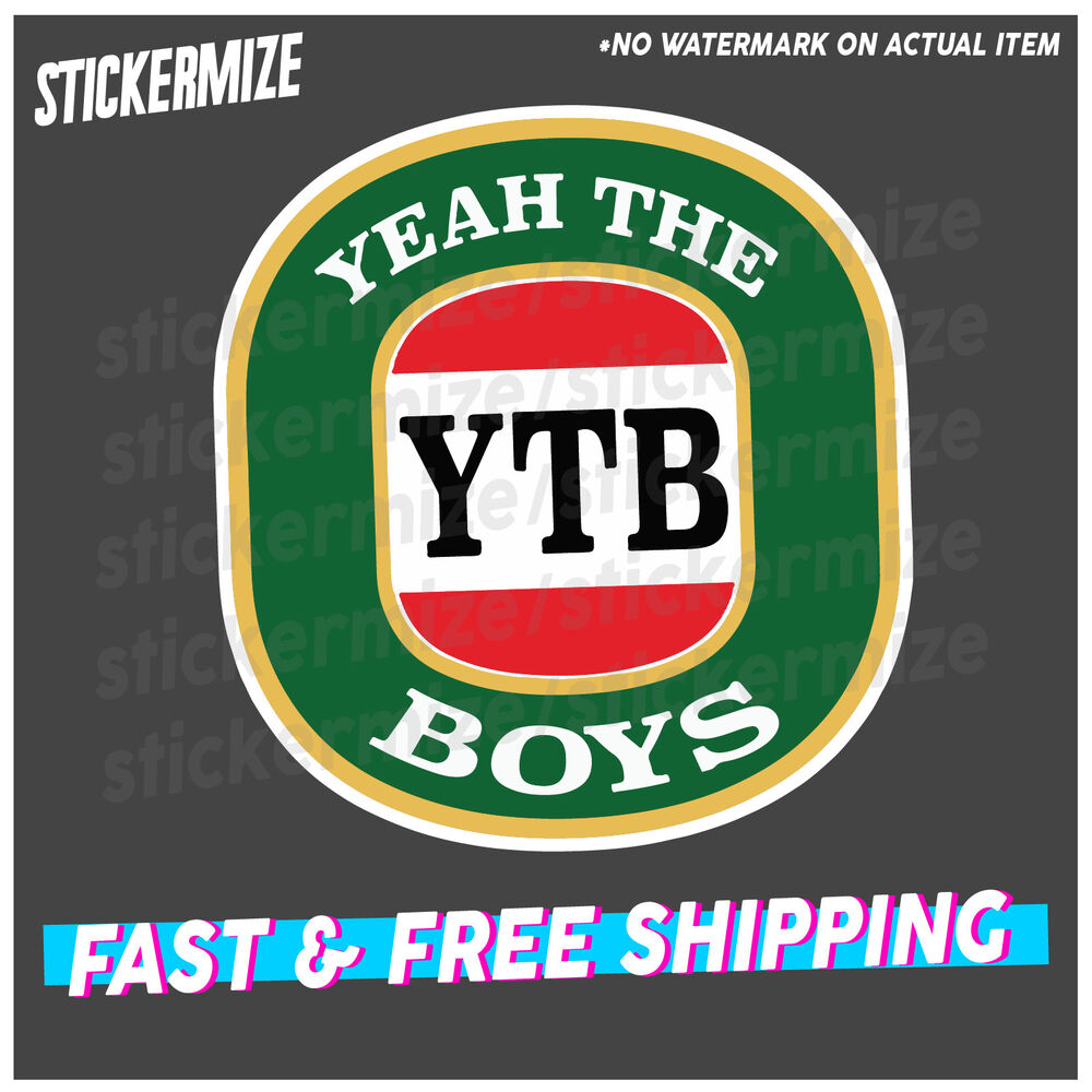 Yeah The Boys Sticker Decal Ytb Funny Aussie Vb Bogan Jdm