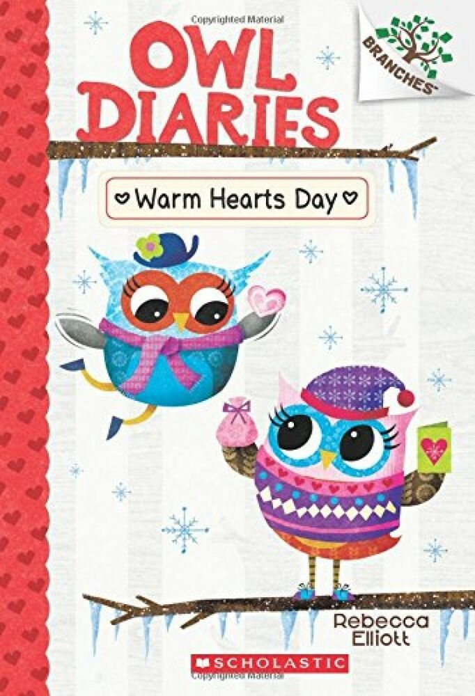 Warm Hearts Day A Branches Book Owl Diaries 5 New Free