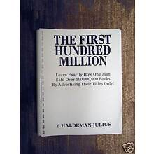 THE FIRST HUNDRED MILLION Recommended by Dan Kennedy