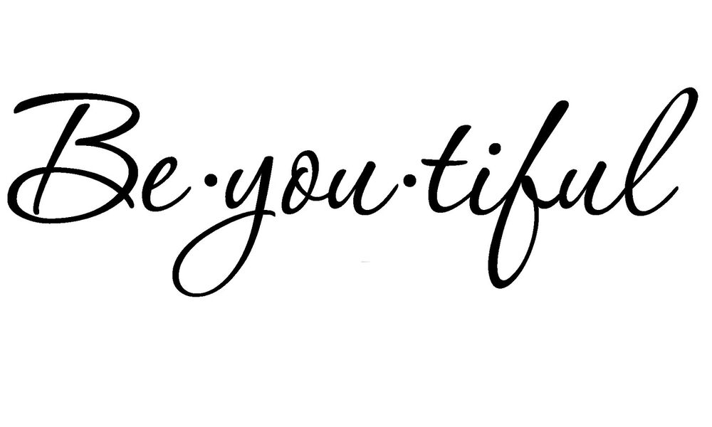 Be You Tiful Beautiful Quote Removable Vinyl Wall Decal