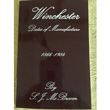 Winchester Dates Of Manufacture Book Collector