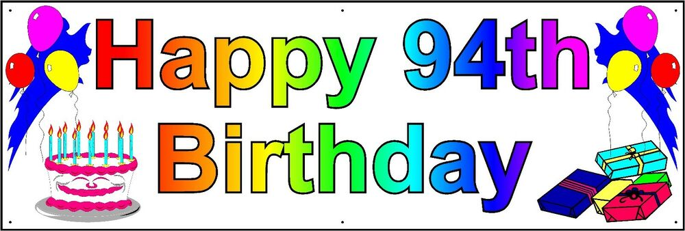 HAPPY 94th BIRTHDAY BANNER 2FT X 6FT NEW LARGER SIZE