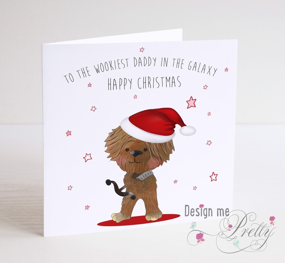 STAR WARS CHEWBACCA Christmas Card - Father Son Brother Dad Grandad ...