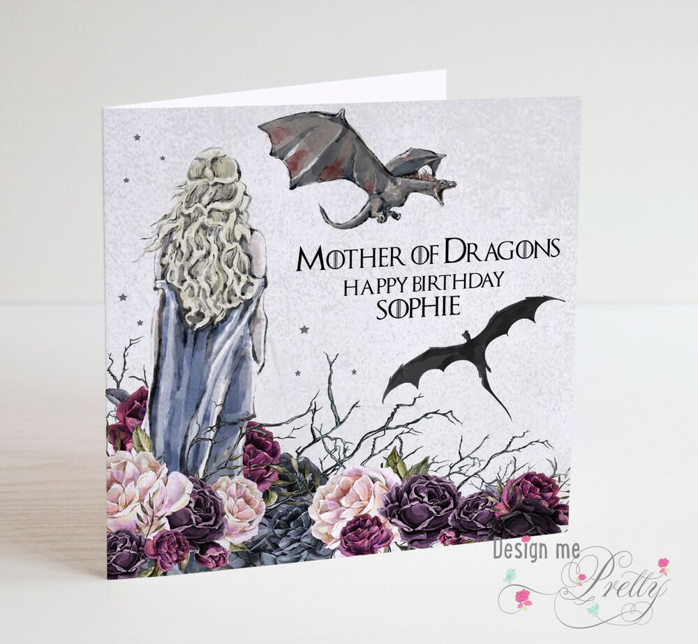 Details About GAME OF THRONES DAENERYS MOTHER DRAGONS Birthday Card