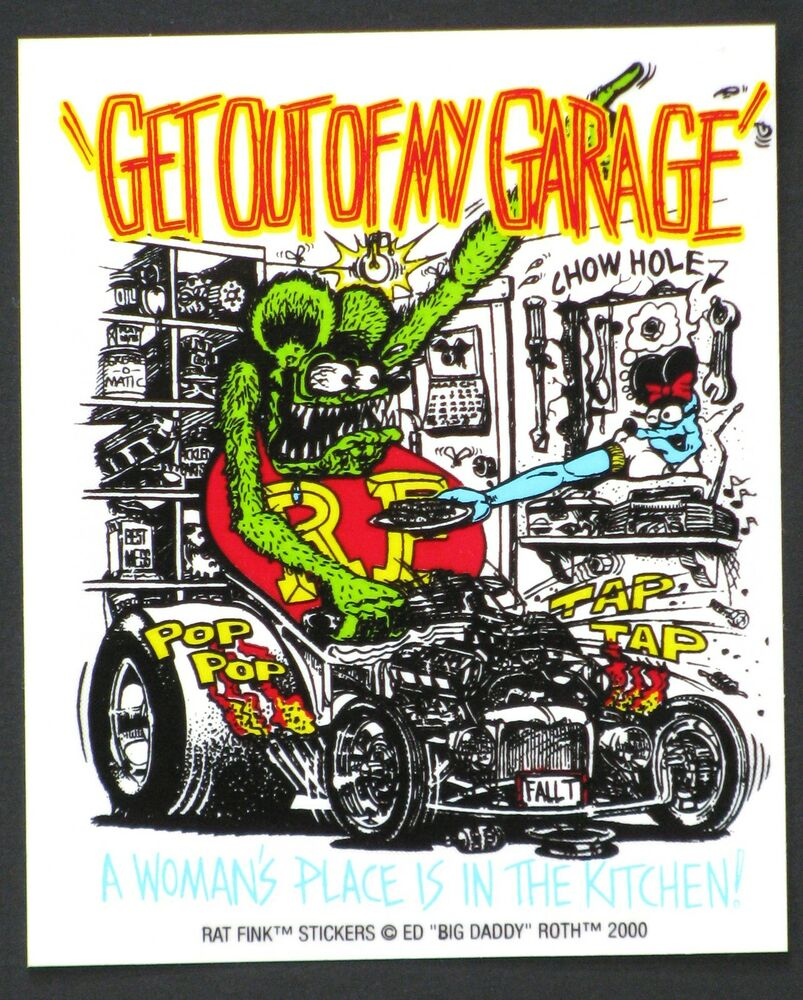 Fink Garage: Get Out Of My Garage STICKER Decal Ed Big Daddy Roth Rat