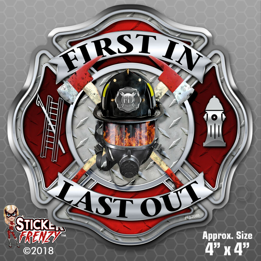 Details about filo mask sticker first in last out maltese vinyl decal firefighter fs2088