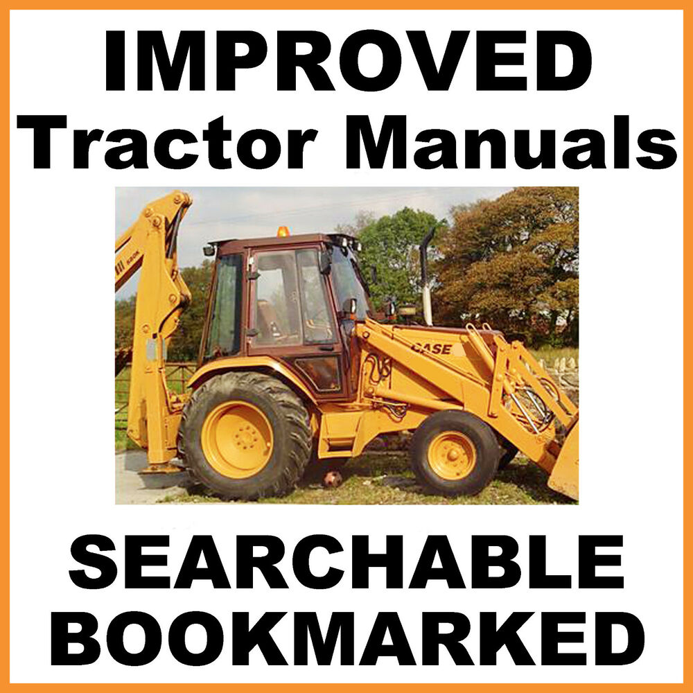 CASE 580K Phase 1 TRACTOR TLB Backhoe SERVICE Repair MANUAL BEST =  SEARCHABLE CD | eBay