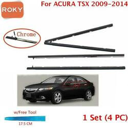 For ACURA TSX Sedan 2009-2014 Window Weatherstrip 4PC Sweep Belt Outer Chrome