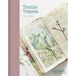 Textile Travels by Anne Kelly: New
