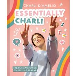 Kyпить Essentially Charli: The Ultimate Guide to Keeping It Real  на еВаy.соm