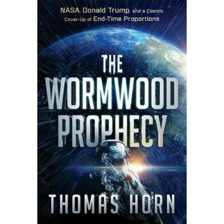 img-The Wormwood Prophecy: NASA, Donald Trump, and a Cosmic Cover-Up of End-Time Pro
