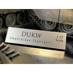 US DUCK DUKW AMPHIBIOUS MODEL - 1:35 SCALE - DISPLAY NAME PLATE - MUSEUM QUALITY