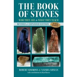 The Book of Stones: Who They Are and What They Teach by Robert Simmons: New