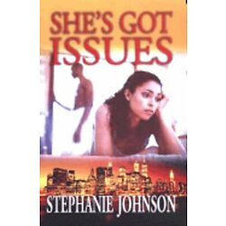 She's Got Issues by Stephanie Johnson: New