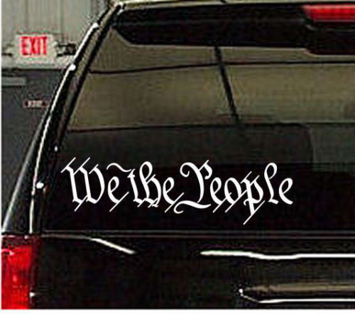 We The People Vinyl Window Bumper Decal Sticker Ebay