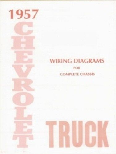 Chevrolet 1957 Truck Wiring Diagram 57 Chevy Pick Up