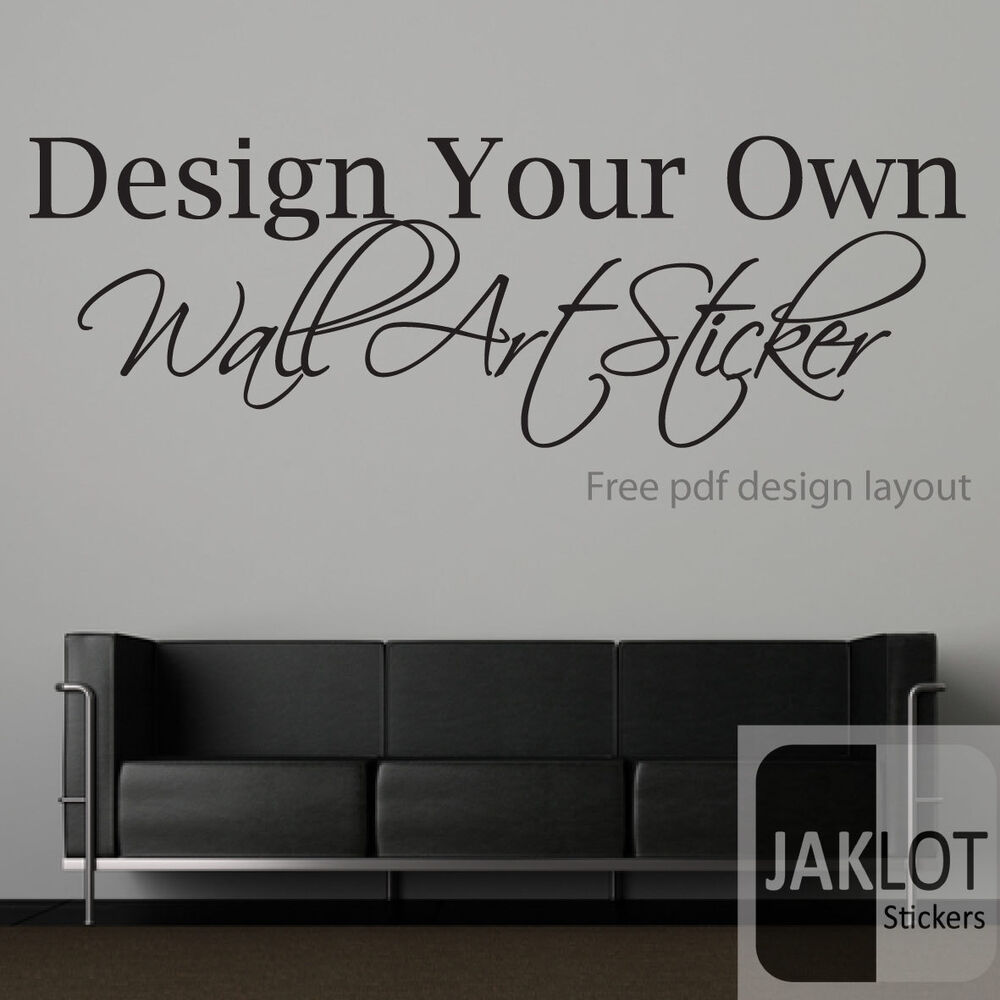your own custom wall text quote vinyl sticker transfer ebay