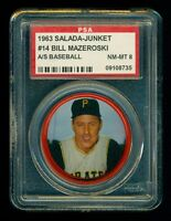 BILL MAZEROSKI 1963 SALADA JUNKET COIN #14 - PSA 8 NM-MT HOF PITTSBURGH PIRATES