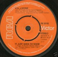 """R&J STONE it just goes to show 7"""" WS EX/ uk rca"""