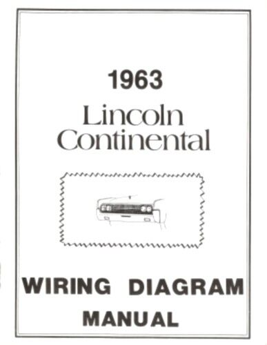 Lincoln 1963 Continental Wiring Diagram Manual 63