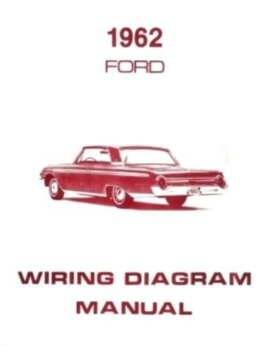 FORD 1962 Galaxie, Ranch Wagon & Country Squire Wiring ...