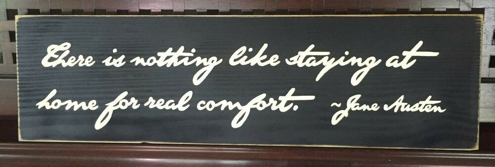 There Is Nothing Like Staying Home 4 Comfort Sign Plaque