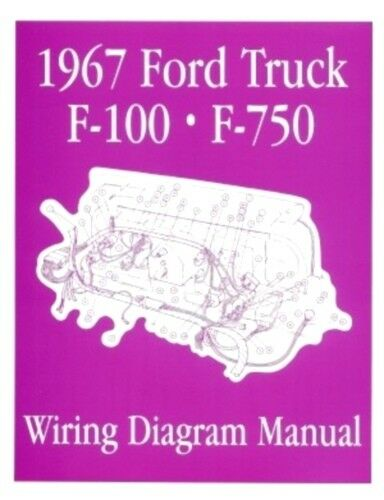FORD 1967 F100 F750 Truck Wiring Diagram Manual 67 eBay