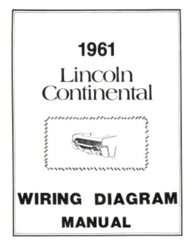 Lincoln 1961 Continental Wiring Diagram Manual 61