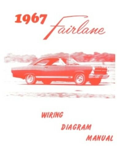 ford 1967 fairlane wiring diagram manual 67 ebay. Black Bedroom Furniture Sets. Home Design Ideas