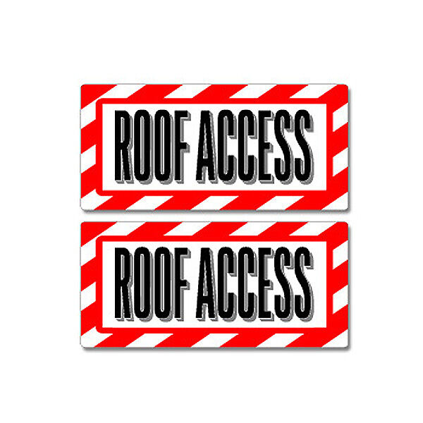No Roof Access : Roof access sign window business sticker set ebay
