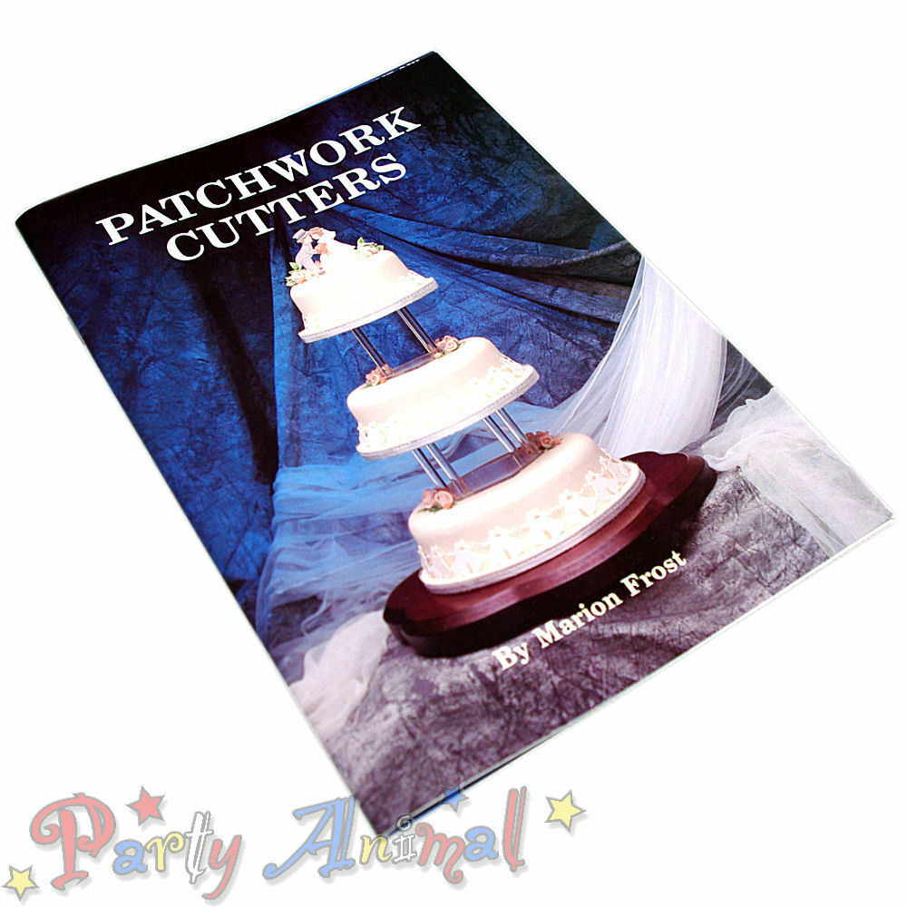 History Of Cake Decorating Books : Patchwork Cutters Instruction BOOKS by Marion Frost ...