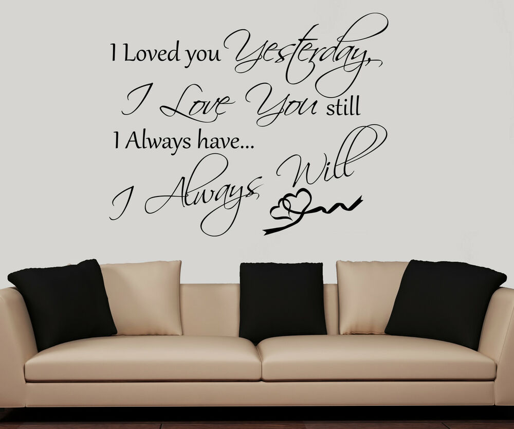Loved You Yesterday Vinyl Wall Saying Decal Sticker Cute