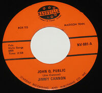 """Jimmy Cannon 7"""" 45 HEAR HILLBILLY COUNTRY John Q Public NASHVILLE Your Two Eyes"""