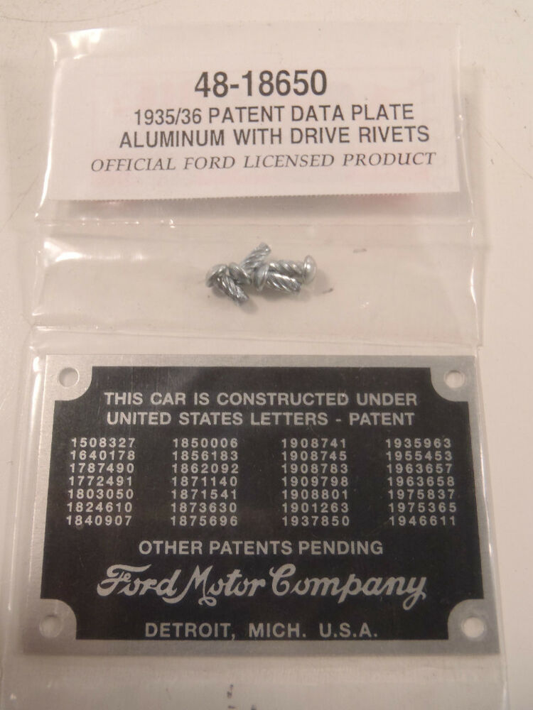Ford Patent Data Plate With Drive Rivets 35 36 1935 1936