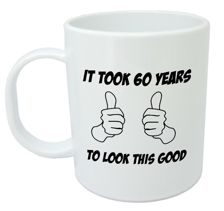 It Took 60 Years Mug - Funny Novelty 60th Birthday Gifts Presents For Men, Women