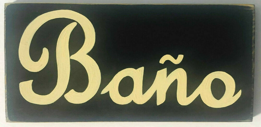 Bano Spanish Bathroom Sign Plaque El Restroom U Pick Color