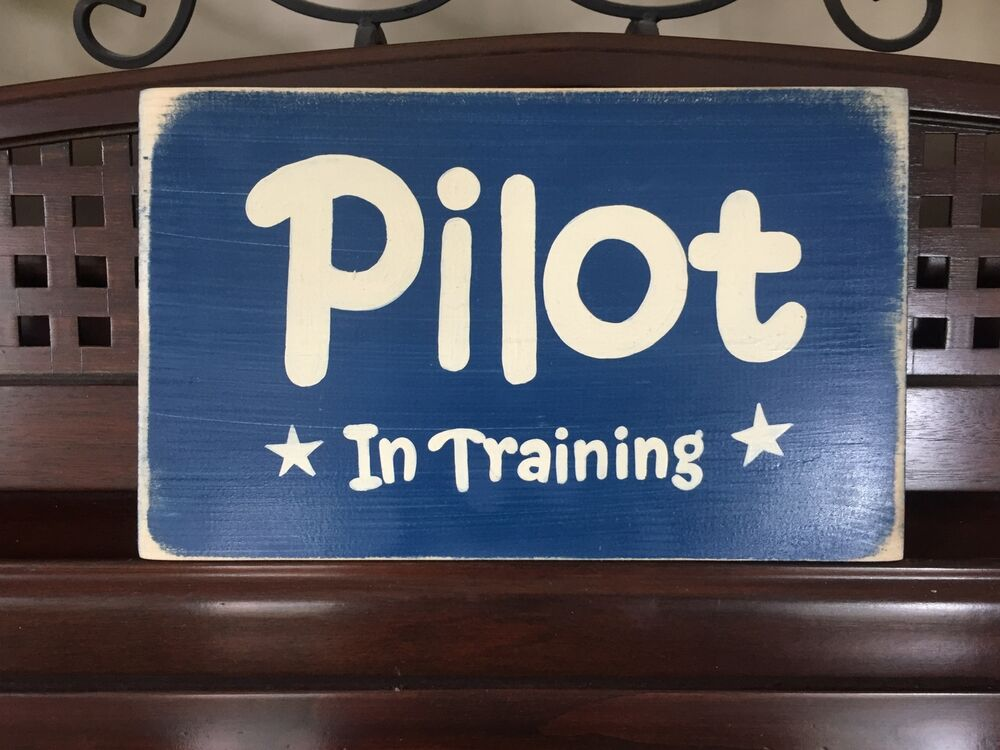 Pilot in training airplane room decor sign aviation air for Room decor signs