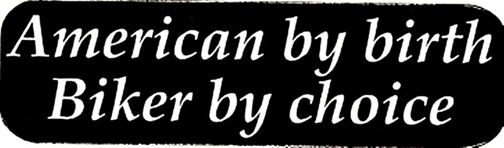 American By Birth Biker By Choice Helmet Sticker Ebay