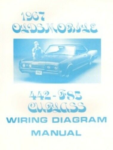 Oldsmobile 1967 F85  442  U0026 Cutlass Wiring Diagram
